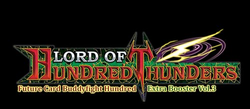 Future Card Buddyfight: Hundred - Lord of Hundred Thunders Extra Booster Case [BFE-H-EB03/24 boxes]