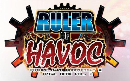 Future Card Buddyfight: Ruler of Havoc Trial Deck (Starter Deck)