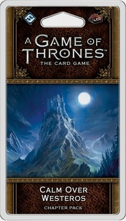 A Game of Thrones 2nd Edition: Westeros Cycle - Calm Over Westeros Chapter Pack Box [6 packs]