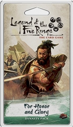 Legend of the Five Rings (L5R) LCG: Imperial Cycle - For Honor and Glory Dynasty Pack