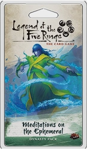 Legend of the Five Rings (L5R) LCG: Imperial Cycle - Meditations on the Ephemeral Dynasty Pack