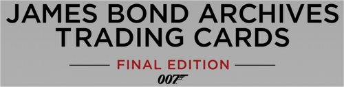 James Bond Archives Final Edition Trading Cards Box