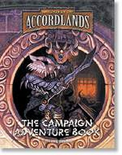 The Accordlands Role-Playing Game [RPG]: Campaign Adventure Book