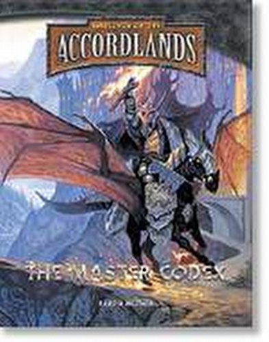 The Accordlands Role-Playing Game [RPG]: The Master Codex Book