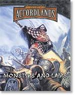 The Accordlands Role-Playing Game [RPG]: Monsters & Lairs Book
