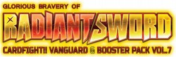 Cardfight Vanguard: Glorious Bravery of Radiant Sword Booster Case [VGE-G-BT07/16 boxes]