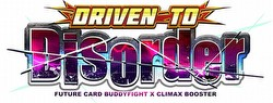 Future Card Buddyfight: Driven to Disorder Booster Box