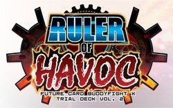 Future Card Buddyfight: Ruler of Havoc Trial Deck (Starter Deck)