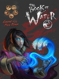 Legend of the Five Rings [L5R] Role Playing Game [RPG]: 4th Edition Book of Water Book