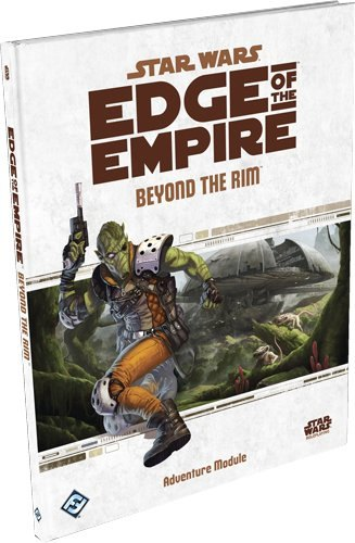 Star Wars: Edge of the Empire RPG - Beyond the Rim